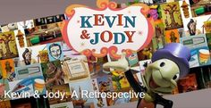 Kevin & Jody: A Retrospective show is still happening and you can keep track of the whole thing on the Facebook page.
