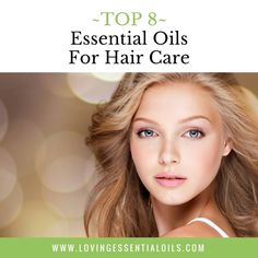 8 Best Essential Oils For Hair Care