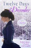 Julie Coulter Bellon: Book Review:  Twelve Days Of Christmas In December...