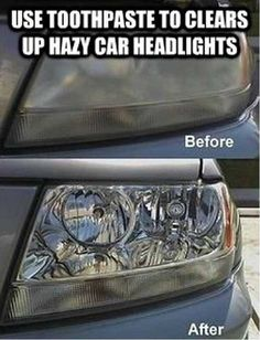 Clean headlights with toothpaste... who knew?!