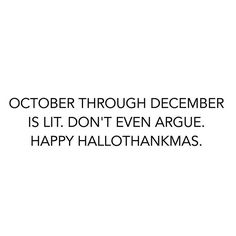It's the most wonderful time of the year!  #qotd #winteriscoming #instafunny #instaquote #quotestagram