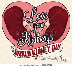 Commemorative poster with a pair of healthy kidneys inside a heart promoting the love and care for this organs in World Kidney Day commemoration.
