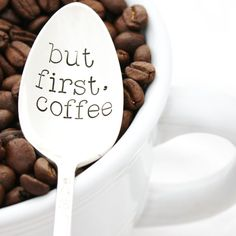 But First, COFFEE. Hand stamped spoon by Milk & Honey ®. Coffee lover gift…