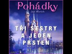 Tři sestry a jeden prsten (audiopohádka) - YouTube Video Film, Audio Books, Youtube, Songs, World, Videos, Music, Movies, Movie Posters