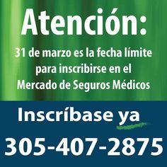 Atención: 31 de marzo es la fecha límite para inscribirse en el Mercado de Salud. Inscríbase ya en el condado de Miami-Dade, FL: 305-407-2875 #Asegurate