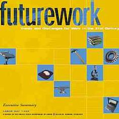 Futurework report from U.S. DOL - Link to the Futurework report online version. PDFs of report segments and attachments are available for download.
