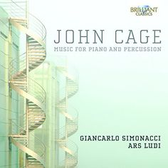 Giancarlo Simonacci - Cage: Music for Piano & Percussion
