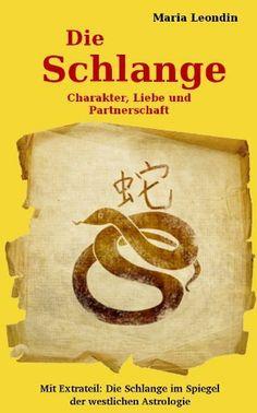 Chinesisches Horoskop. Die Schlange: Charakter, Liebe und Partnerschaft (German Edition) by Maria Leondin. $9.90. Publisher: Die Textwerkstatt Langenlois (January 8, 2012). 150 pages