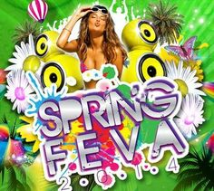 SPRING FEVA 2014 WEEKEND PASS UP FOR GRABS