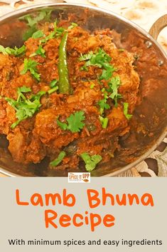 Easy Indian Lamb Bhuna recipe made with simple easy to find spices. The step wise cooking process with images make it easy for you to follow the recipe and make the dish at home with freshly ground spices. #lambbhunarecipe #indianlambcurry #bhunaspices #easyrecipes #easyindianrecipe #spiceitupp