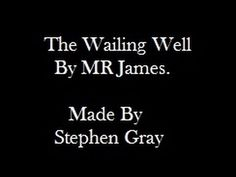 The Wailing Well By M R James video