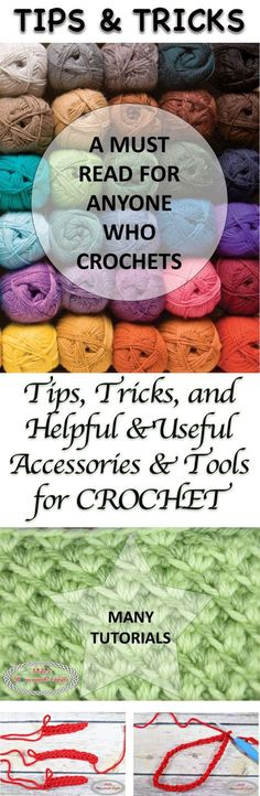 Tips, Tricks and helpful and useful accessories and tools for crochet - Collection made by Nicki's Homemade Crafts #crochet #tips #tricks #accessories #tools #useful #helpful