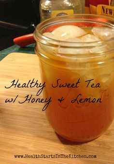 Healthy Sweet Tea / http://www.healthstartsinthekitchen.com/2013/02/12/15-minute-sweet-tea-whoney-lemon/