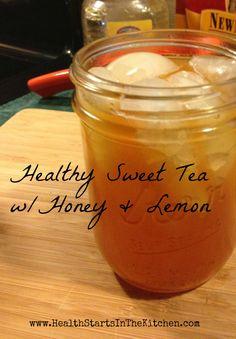 Healthy Sweet Tea / http://www.healthstartsinthekitchen.com/2013/02/12/15-minute-sweet-tea-whoney-lemon/