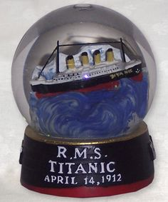 Titanic Water Globe - Titanic Museum Attraction in Branson, Missouri and Pigeon Forge, Tennessee