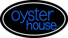 Oyster House Neon Sign
