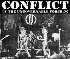 Conflict - Gathering of the 5000 80s Punk, Punk Goth, Anarcho Punk, Goth Bands, Rock Band Posters, Crust Punk, Punks Not Dead, Sick Kids, Psychobilly