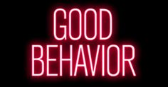 """Good Behavior - #01 """"So You're Not an English Teacher"""""""
