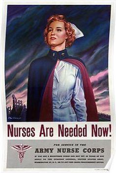 Nurses are needed now - Vintage WWII Poster Poster Nursing Recruitment, Nursing Graduation, Vintage Nurse, Nurse Life, Bernie Sanders, World War Ii, Vintage Posters, Vintage Ads, Wwii