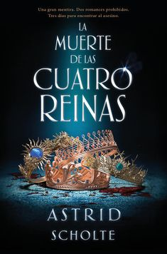 Buy La muerte de las cuatro reinas by Astrid Scholte and Read this Book on Kobo's Free Apps. Discover Kobo's Vast Collection of Ebooks and Audiobooks Today - Over 4 Million Titles! I Love Books, New Books, Good Books, Books To Read, Book Club Books, Book Lists, Cassandra Clare, Little Library, Book Covers