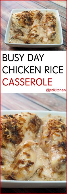 Busy Day Chicken Rice Casserole - Don't feel like cooking? No problem. This one-dish chicken dinner can be assembled and in the oven in a matter of minutes (so you can relax while it bakes).| CDKitchen.com