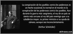 frase-la-conspiracion-de-los-pueblos-contra-los-poderosos-es-un-hecho-ocasional-lo-normal-en-el-mundo-arthur-schnitzler-180455.jpg (850×400)