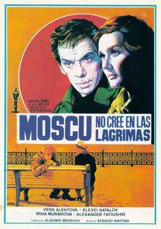 Moscow Doesn't Believe in Tears Moscú no cree en lágrimas / Москва слезам не верит / Vladimir Menshov / 1979