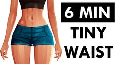 How To Get A Tiny Waist and Flat Belly | 6 Minute Workout For Show-Stopp...