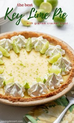 Key Lime Pie - this summer classic has a creamy smooth, tart filling and a sweet graham cracker crust. Use fresh key limes and plenty of zest for the best flavor! #savingroomfordessert #keylime #keylimepie #pie #lime #dessert