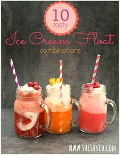 Ice Cream Float Combinations. So fast and easy to make. Get creative! These are delicious summer fun! www.SheSaved.com