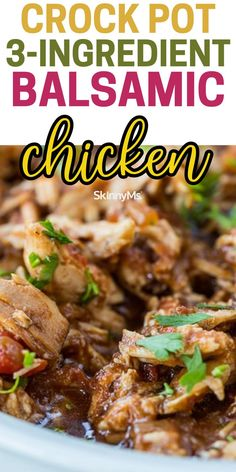 A green side salad is the perfect accompaniment to this perfect weeknight easy chicken dish. This Crock Pot 3-Ingredient Balsamic Chicken is so delicious! Skinny Chicken Recipes, Balsamic Chicken Recipes, Balsamic Vinegar Chicken, Skinny Recipes, Slow Cooker Recipes, Crockpot Recipes, Keto Recipes, 3 Ingredients, Quick Easy Meals
