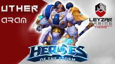 Heroes of the Storm (Gameplay) - Uther ARAM Introduction (HotS Tutorial)