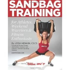 Sandbag Training for Athletes, Weekend Warriors and Fitness Enthusiasts (Paperback)  http://www.picter.org/?p=1469948303