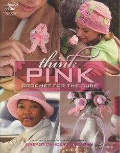 Think Pink: Crochet for the Cure $14.95 #crochet #pink #hats #scarves