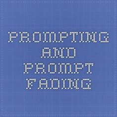 Prompting and Prompt Fading Aba Training, Applied Behavior Analysis, Behavior Change, Prompts, Autism, School Ideas, Periodic Table, How To Apply, Tools