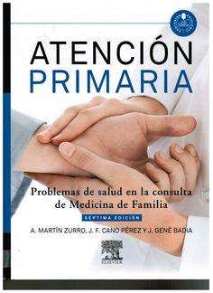 Martín Zurro A, Cano Pérez JF, Gené Badia J. Atención primaria: problemas de salud en la consulta de medicina de familia. 7a. ed. Barcelona: Elsevier; 2014.  v. 2. (Ubicación: 711 MAR)