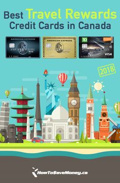 Best Travel Credit Cards in Canada 2020 Names Of Hotels, Credit Card Hacks, Best Travel Credit Cards, Improve Credit Score, Opening Credits, Travel Rewards, Discount Travel, Travel Information, Travel Abroad