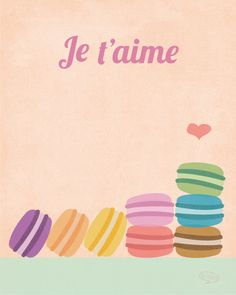 Je t'aime Macaroon Love Illustration, Kitchen Wall Art Decor - 8x10 Print. $16.00, via Etsy.