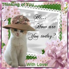 Thinking of you with Love hello friend comment good morning good day thinking of you greeting graphic beautiful day Good Morning Image Quotes, Good Morning Good Night, Good Morning Wishes, Thinking Of You Quotes, Thinking Of You Today, Thinking Of You Images, Hi Quotes, Cute Quotes, Hello Quotes