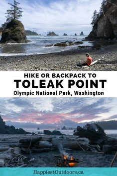 Hiking and backpacking from Third Beach to Toleak Point in Olympic National Park, Washington. Get info on this beautiful beach hike including hiking trail description, camping, tides, permits and more. #hiking #backpacking #OlympicNationalPark #Washington #Toleak Point