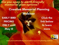 Are you worried about the cost of traditional funeral plans? Get EARLY BIRD PRICING until tomorrow on my new CREATIVE MEMORIAL PLANNING WEBINAR!  alternativefuneralplanning, memorialplanning, memorialplans, celebrantfuneral, eol, endoflife, caregivers, webinar, early bird, creativememorialplanning, earlybirdspecial, yourcreativechord