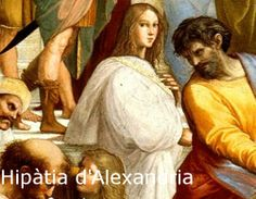 """Hipatia de Alejandria en el cuadro de Rafael """"La escuela de Atenas""""."""
