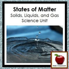 """This is a two week science unit about the states (or """"properties"""") of matter. Although written for younger elementary students, the activities in the PDF can be adjusted for older students as well.  There are 28 pages in this PDF file. The skills and concepts in this PDF include: ~solids ~liquids ~gases ~plasma (introduction only) ~matter ~density ~mass ~atoms ~molecules ~heat, boiling, melting ~cold, freezing ~solids to liquids (and reverse) ~liquids to gases (and reverse)"""