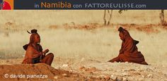 In Namibia con Fattore Ulisse
