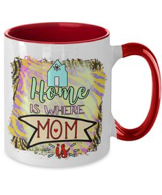 Mothers Day Gift: Home is where MOM is! Mother Day Gifts, Mothers, Coffee Mugs, Mom, Tableware, Dinnerware, Mothers Day Presents, Coffee Cups, Tablewares