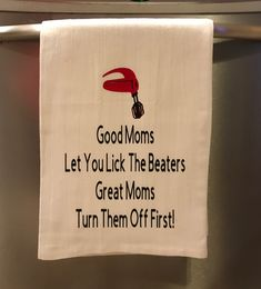 Sewing quotes sayings thoughts mom 37 Ideas Dish Towels, Tea Towels, Kitchen Humor, Funny Kitchen, Kitchen Signs, Kitchen Ideas, Cricut Vinyl, Cricut Mat, Flour Sack Towels