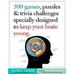 Excellent book to keep your brain in shape. 399 Games, Puzzles & Trivia Challenges Specially Designed to Keep Your Brain Young. Trivia Quiz, Trivia Questions, Trivia Games, Party Games, Train Your Brain, Le Web, Brain Teasers, Fun Workouts, Fun Exercises