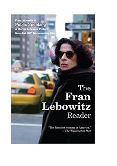 The Fran Lebowitz Reader by Fran Lebowitz http://www.amazon.com/dp/0679761802/ref=cm_sw_r_pi_dp_Y8cDvb123KFV6