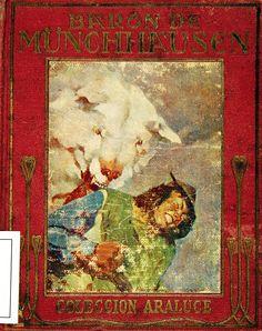 Münchausen, Barón de (Personaje de ficción). Aventuras del Barón de Münchhausen / [Gottfriet August Bürgerû] relatadas a los niños; con ilustraciones de Albert (1941)