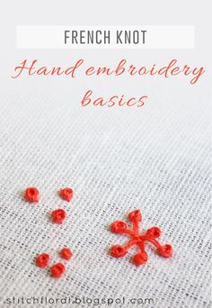 French Knot and Pistil stitch  #handembroidery #frenchknot #frenchknottutorial #handembroiderystitches
